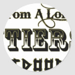 I Come From A Long Line of Frontiersman Round Sticker