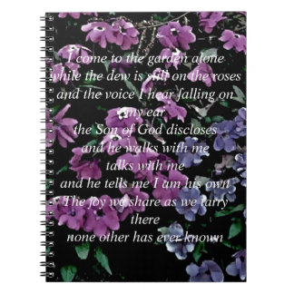 I Come to the Garden Alone Floral Spiral Notebook