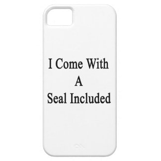 I Come With A Seal Included iPhone 5 Cover