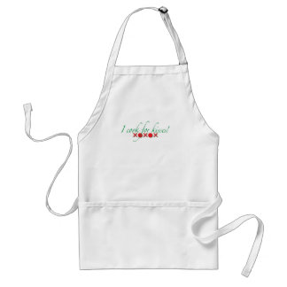 I cook for Kisses Adult Apron