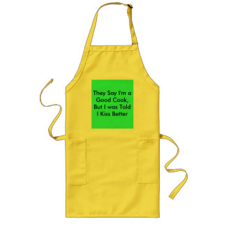 I Cook Good-But Kiss Better! Long Apron