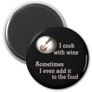 I cook with wine #3 6 cm round magnet