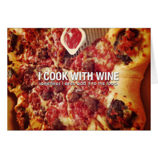I Cook With Wine. Sometimes I Even Add Photo Quote Greeting Card