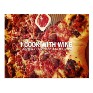 I Cook With Wine. Sometimes I Even Add Photo Quote Postcard