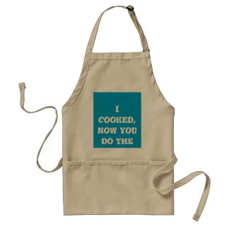 I cooked, now you do the dishes! standard apron