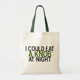 I Could Eat a Knob at Night Tote Bag