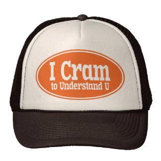 I Cram to Understand U Hat