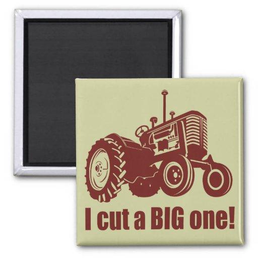 I Cut A Big One Lanscaping Fridge Magnets