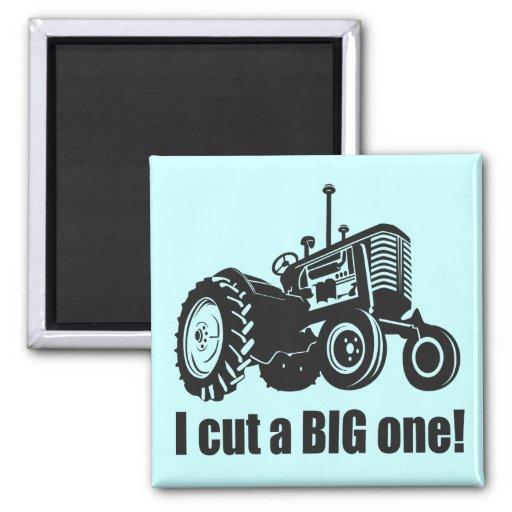 I Cut A Big One Fridge Magnet