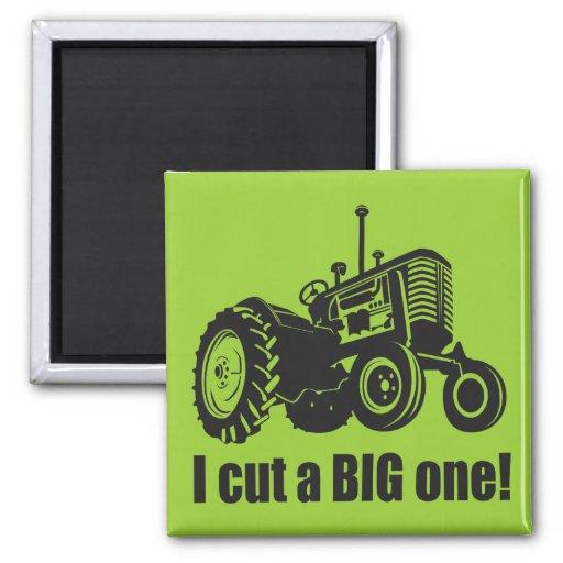I Cut A Big One - Pride! Refrigerator Magnet