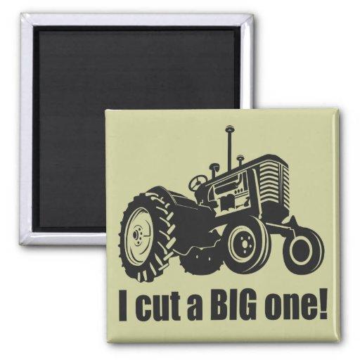 I Cut A Big One - Pride! Magnet