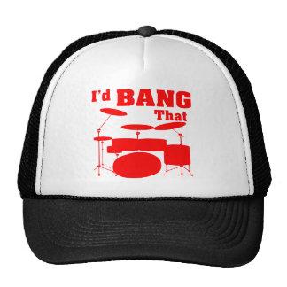 I'd Bang That (Drums) Cap
