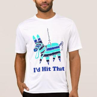 I d Hit That Shirt