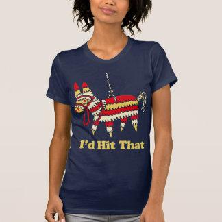 I d Hit That T Shirt