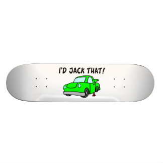I d Jack That Car Skateboard Deck