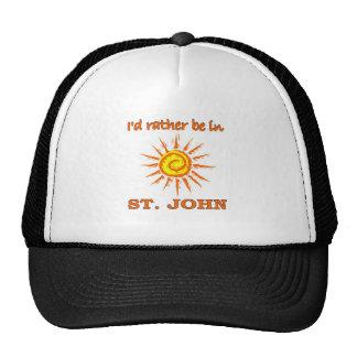 I d Rarther Be in St John Trucker Hats