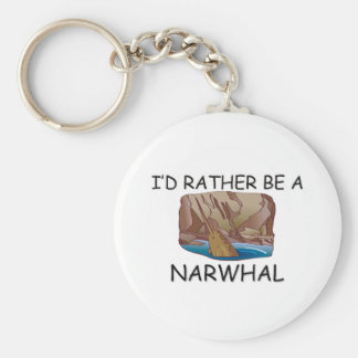 I d Rather Be A Narwhal Keychain