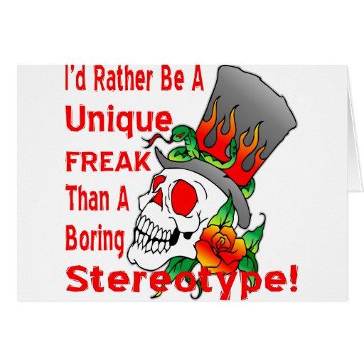 I'd Rather Be A Unique Freak Than A Boring Cards