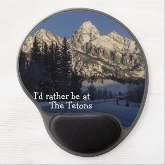 I d rather be at the Tetons Mousepad Gel Mouse Mats