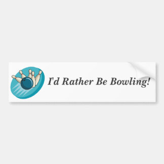 I d Rather Be Bowling Bumper Sticker