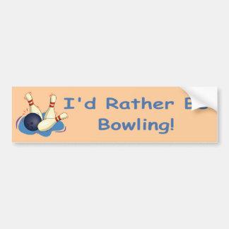 I d Rather Be Bowling Bumper Sticker