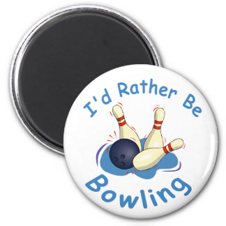 I d Rather Be Bowling Magnet
