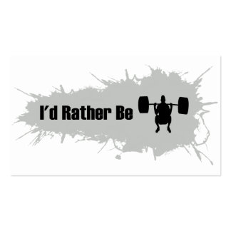 I d Rather Be Doing Weight Lifting Business Cards