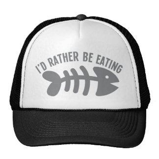 I d rather be eating FISH Mesh Hat