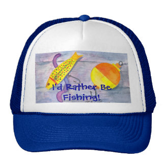I d Rather Be Fishing Mesh Hats