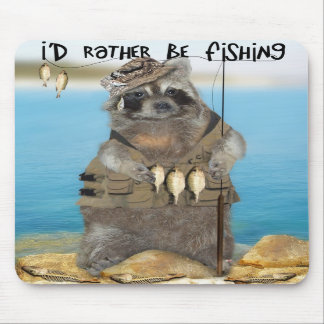 I d Rather Be Fishing Mouse Pads