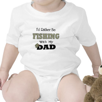 I d Rather Be Fishing with Dad T Shirts