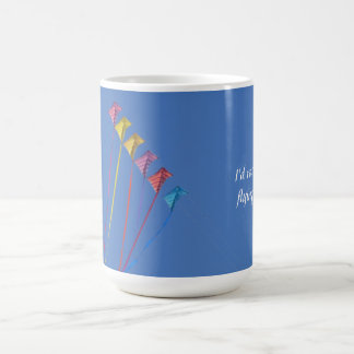 I d Rather Be Flying a Kite Mugs