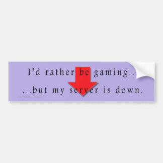 I d Rather Be Gaming Bumper Sticker
