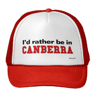 I d Rather Be In Canberra Mesh Hat