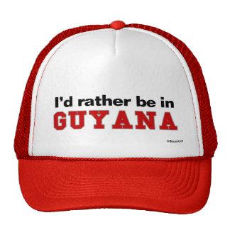 I d Rather Be In Guyana Trucker Hats