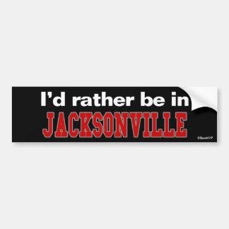 I d Rather Be In Jacksonville Bumper Sticker