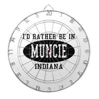 I d Rather Be In Muncie Indiana Dart Board