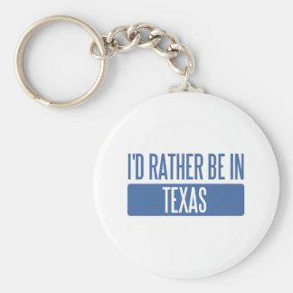 I d rather be in Texas Keychain