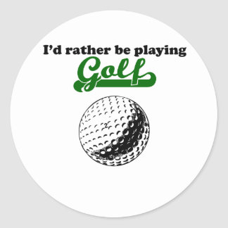 I d Rather Be Playing Golf Round Sticker