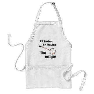 I d Rather be Playing My Banjo Apron