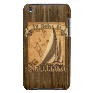 I d Rather Be Sailing iPod Touch Cases