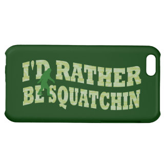 I d rather be squatchin iPhone 5C covers