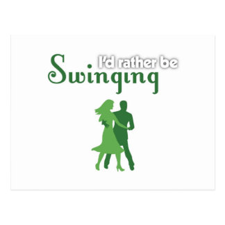 I d Rather Be Swinging Post Cards