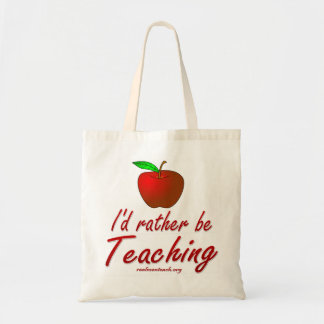 I d Rather be Teaching Canvas Bags