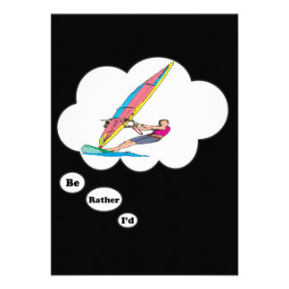 I d rather be Wind Surfing 2 Custom Invitations