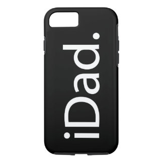 i Dad (iDad) iPhone 7 Case