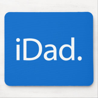 i Dad (iDad) Mouse Pads