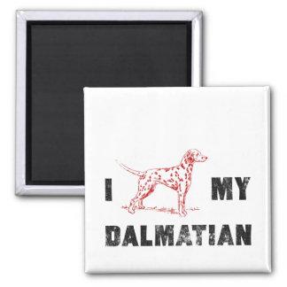 I Dalmatian my Dalmatian Square Magnet