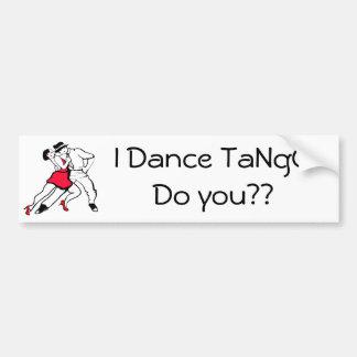 I Dance Tango, do you? Bumper Sticker