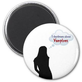 I daydream about Vampires 6 Cm Round Magnet